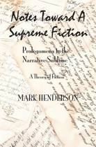 Notes Toward a Supreme Fiction