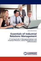 Essentials of Industrial Relations Management
