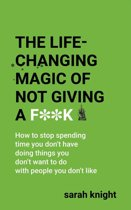 Omslag van 'The Life-Changing Magic of Not Giving a F**k'