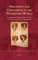 Pregnancy and Childbirth in the Premodern World