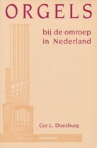 ORGELS BIJ DE OMROEP NEDERLAND