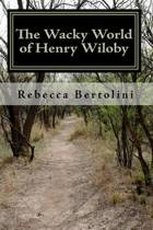 The Wacky World of Henry Wiloby