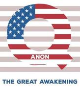 Qanon the Great Awakening