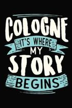 Cologne It's where my story begins
