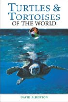 Turtles and Tortoises of the World