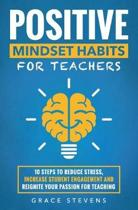 Positive Mindset Habits for Teachers
