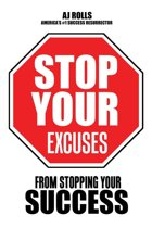 Stop Your Excuses