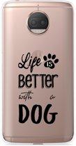 Motorola Moto G5S Plus Hoesje Life Is Better With a Dog - zwart