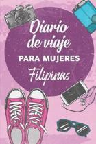 Diario De Viaje Para Mujeres Filipinas: 6x9 Diario de viaje I Libreta para listas de tareas I Regalo perfecto para tus vacaciones en Filipinas