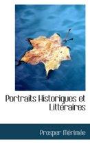 Portraits Historiques Et Litt Raires
