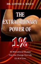 The Extraordinary Power of 1%
