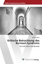 Kritische Betrachtung Des Burnout-Syndroms