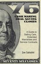 76 Cash Making, Deal Saving Closes