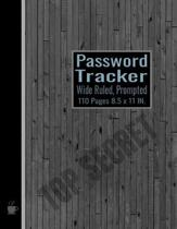Password Tracker: Internet ID Organizer For All Your Passwords Premium Journal and Logbook to Record Site-Username-Password in the Wide
