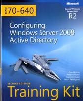 Configuring Windows Server® 2008 Active Directory® (2nd Edition)