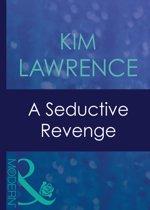 A Seductive Revenge (Mills & Boon Modern) (Red-Hot Revenge, Book 2)