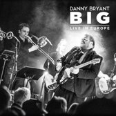 Danny Bryant - Big
