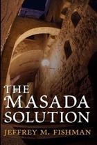 The Masada Solution