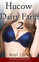 Hucow Dairy Farm 2 (Lactation Erotica)