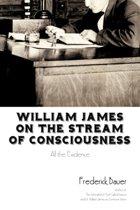 William James on the Stream of Consciousness
