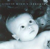 Liquid Mind V - Serenity