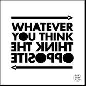 Quote 'Think the opposite' canvas schilderij - uniek ontwerp met beperkte oplage - 30 x 30 cm
