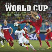 The World Cup - Soccer's Global Championship