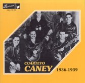 Cuarteto Caney 1936-1939