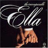 The Incomparable Ella