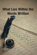 What Lies Within the Words Written