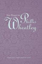 New Essays on Phillis Wheatley
