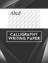 Calligraphy Writing Paper: Calligraphy Practice Notebook For Beginners Blank Lined Handwriting Lettering Practice Pad Slanted Grid Paper Creative
