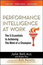 Performance Intelligence at Work