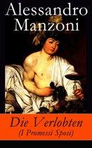 Die Verlobten (I Promessi Sposi) - Vollständige deutsche Ausgabe