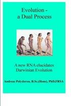 Evolution - a Dual Process