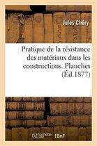 Pratique de la R�sistance Des Mat�riaux Dans Les Constructions. Planches
