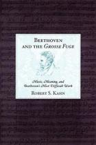 Beethoven and the Grosse Fuge