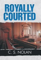 Royally Courted