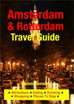 Amsterdam & Rotterdam Travel Guide