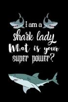 I am a shark lady What is your super power?: A hiking planner gift for shark lover girls & women.