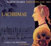 Lachrimae Or Seaven  Teares 1604/Capella De Ministrers