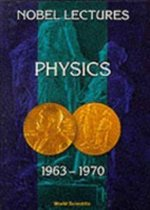 Nobel Lectures In Physics, Vol 4 (1963-1970)