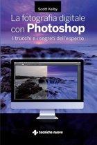 La fotografia digitale con Photoshop