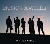 Music 4 A While - Ay Linda Amiga