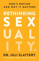 Rethinking Sexuality: God's Design and W