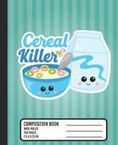 Cereal Killer Composition Book