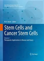 Stem Cells and Cancer Stem Cells, Volume 1