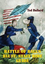 Battle Of Ball's Bluff, Staff Ride Guide [Illustrated Edition]
