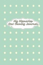 My Memories - Our Family Journal