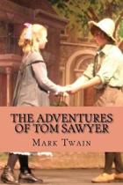 The Adventures of Tom Sawyer (Special Edition)